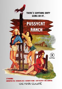 "Adult entertainment movie ""Pussycat Ranch"" starring Heather Young, Samantha Fox & Arcadia Lake. Produced by Cal Vista Classic."