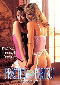 "Adult entertainment movie ""Practice Makes Perfect"" starring Anita Ericsson, Jacqueline Lorians & Knud Jorgenson. Produced by Cal Vista Classic."