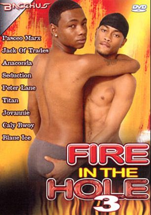 Fire In The Hole 3, starring Peter Lane, Anaconda, Pasceo Marx, City Boi (Blatino), Jovonnie, Jack of Trades, N-ice, Blue Ice, Titan and Seduction(M), produced by Bacchus.