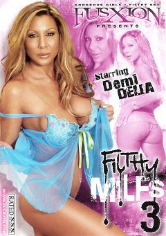 "Adult entertainment movie ""Filthy MILFS 3"" starring Demi Delia, Jean Val Jean & Ginger Lea. Produced by Metro Media Entertainment."