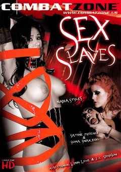 "Adult entertainment movie ""Sex Slaves"" starring Soma Snakeoil, Satine Phoenix & Nadia Styles. Produced by Combat Zone."