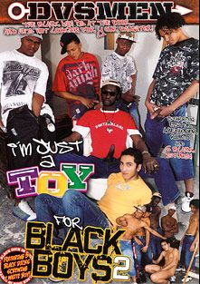 I'm Just A Toy For Black Boys 2, starring Estik, Rubio and Alexander, produced by DVS Men.