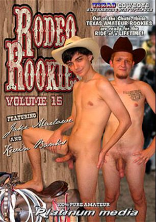 Rodeo Rookies 15, starring Kevin Banks, Jake Marlowe, Trey (m), Jake * and Aaron, produced by Platinum Media.