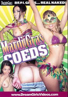 Mardi Gras Coeds, produced by Dream Girls.
