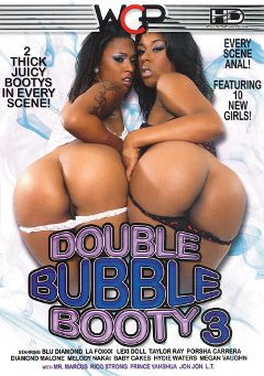 "Adult entertainment movie ""Double Bubble Booty 3"" starring La Foxxx, Blu Diamond & Diamond Malone. Produced by West Coast Productions."