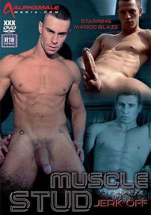 Gay Adult Movie Muscle Stud Jerk Off