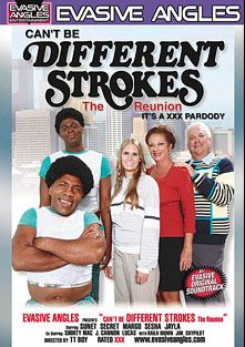 Can't Be Different Strokes: The Reunion, starring Sunset Diamond, Secret, Sasha Simmons, Jim Skypilot, Kaila Idowin, Sesha, Lucas Stone, Margo Sullivan, Jayla Foxx, J. Cannon, Jayla, Shorty Mac, Charlie Mack, Sunset and Margo *, produced by Evasive Angles.