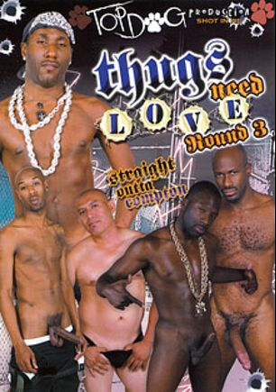 Thugs Need Love Round 3, starring Karsin Knightly, Cuba Santos, Antonio Moreno, J.D. Daniels, Hot Boi, Christian Mohr, Derrick Paul and Mark Galfione, produced by Magnus Productions and Top Dog Production.