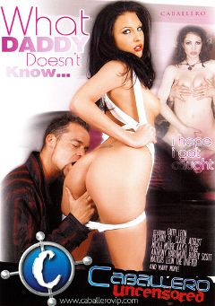"Adult entertainment movie ""What Daddy Doesn't Know"" starring Faith Leon, The Drifter & Micah Moore. Produced by Caballero Video."