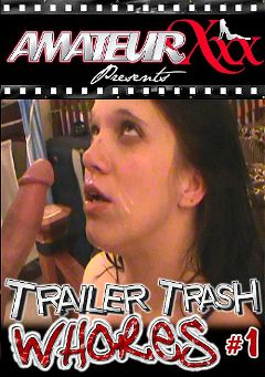 "Adult entertainment movie ""Trailer Trash Whores"" starring Sallie, Bobbie Jean & Debbie. Produced by Platinum Media."