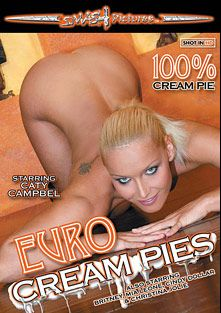 Euro Cream Pies, starring Caty Cambel, Chintia Flower, Mia Leone, Christina Jolie, Cindy Dollar and Britney, produced by Smash Pictures.