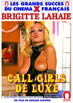 "Adult entertainment movie ""Luxury Call Girls -French"" starring Brigitte Lahaie, Pjotr Stanislas & Dominique Irissou. Produced by ALPHA-FRANCE."