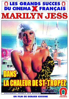 "Adult entertainment movie ""In The Heat Of St Tropez -French"" starring Marilyn Jess, Veronica Celes & Olivier Mathot. Produced by ALPHA-FRANCE."