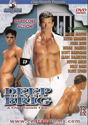 Deep In The Brig, starring Brian Daniels, Mark Mason, Scott Hardman, Devon Miles, Billy Dare, Marc Hamilton, John Ross, Kevin Kramer and Scott Lyons, produced by Centaur Films.
