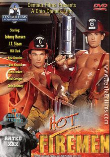 Hot Firemen, starring Johnny Hanson, J.T. Sloan, Chris Anthony, Will Clark, Kyle Reardon, Sam Crockett, Alex Kincaid and Paul Carrigan, produced by Centaur Films.