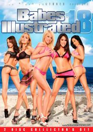 """Featured Studio - Cal Vista Pictures presents the adult entertainment movie """"Babes Illustrated 18""""."""
