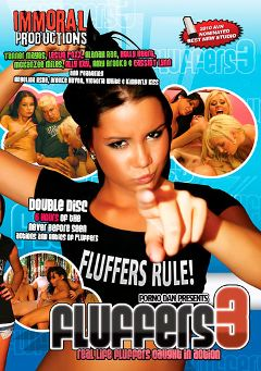 "Adult entertainment movie ""Fluffers 3"" starring Amy Brooke, Alanah Rae & Tanner Mayes. Produced by Immoral Productions."