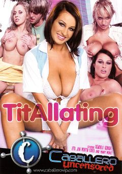 "Adult entertainment movie ""TitAllating"" starring Wendy Star, Jan (f) & Dara. Produced by Caballero Video."
