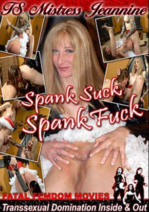 Spank Suck Spank Fuck, starring Janet (o) and Mistress Jeannine (o), produced by Fatal Femdom Movies.
