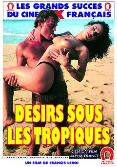 "Adult entertainment movie ""Lust Under The Tropics - French"" starring Doucheka, Papy (m) & Nordo Germain. Produced by ALPHA-FRANCE."