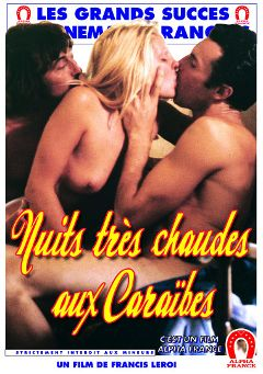 "Adult entertainment movie ""Hot Nights In The Caribbean - French"" starring Carmen Sailer, Cathy Brival & Diane Dubois. Produced by ALPHA-FRANCE."