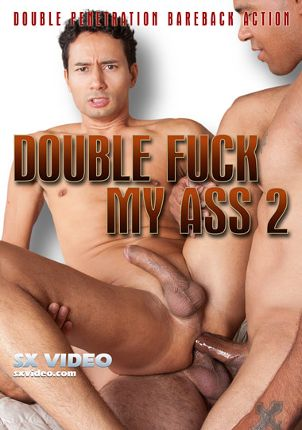Gay Adult Movie Double Fuck My Ass 2