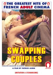 "Just Added presents the adult entertainment movie ""Swapping Couples""."