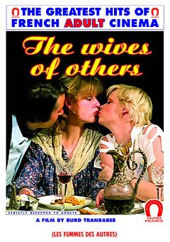 "Adult entertainment movie ""The Wives Of Others"" starring Danielle David, Barbara Stephen & Cyril Val. Produced by ALPHA-FRANCE."