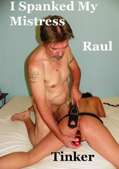 "Adult entertainment movie ""I Spanked My Mistress"" starring Tinker & Raul. Produced by Hot Clits Video."