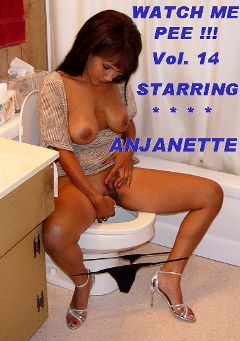 "Adult entertainment movie ""Watch Me Pee 14"" starring Anjanette Astoria. Produced by Glamorous Productions."