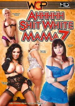 "Adult entertainment movie ""Ahh Shit White Mama 7"" starring Torre Pines, Sienna West & Carrie Ann. Produced by West Coast Productions."