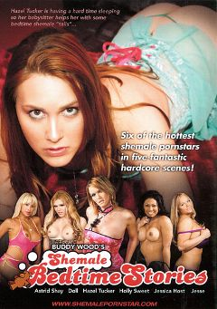 "Adult entertainment movie ""Shemale Bedtime Stories"" starring Jesse Flores, Astrid Shay & Hazel Tucker. Produced by Grooby Productions."