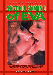 "Just Added presents the adult entertainment movie ""The Second Coming Of Eva""."