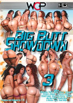 "Adult entertainment movie ""Big Butt Showdown 3"" starring Mocha Hardens, Jazmine Ryder & Basantii. Produced by West Coast Productions."