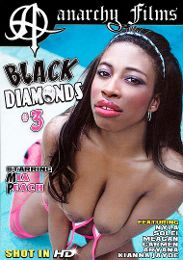 "Just Added presents the adult entertainment movie ""Black Diamonds 3""."