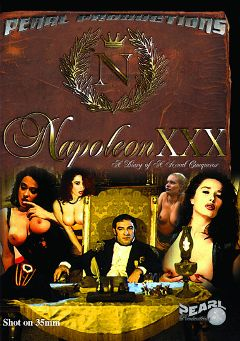 "Adult entertainment movie ""Napoleon XXX"" starring Erika Bella, Lea Martini & Baby Nielsen. Produced by Pearl Productions."