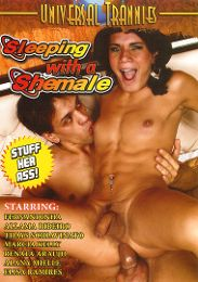 "Just Added presents the adult entertainment movie ""Sleeping With A Shemale""."