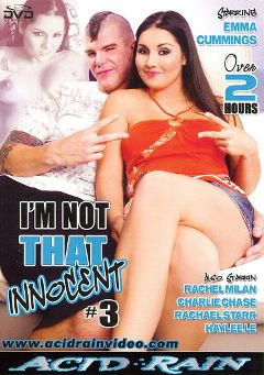 "Adult entertainment movie ""I'm Not That Innocent 3"" starring Charley Chase, Rachel Milan & Emma Cummings. Produced by Acid Rain."