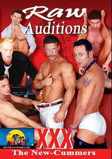 Raw Auditions, starring Ethan Stamos, Nate Summers, Ben Archer, Tim Tyler, Mike Vista, Sergio Real, Joey Martin and Erik Mann, produced by Hot Desert Knights Productions.