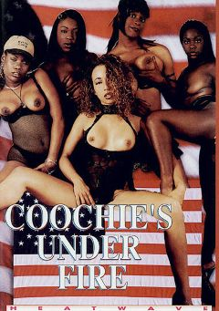 "Adult entertainment movie ""Coochie's Under Fire"" starring Chardonney, Menage Trois & Taijia Dawn. Produced by Heatwave Entertainment."