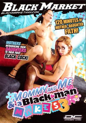 Straight Adult Movie Mommy And Me And A Black Man Makes 3 - front box cover