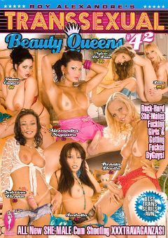 "Adult entertainment movie ""Transsexual Beauty Queens 42"" starring Sylvie De Luxe, Shione Cooper & Lena Cova. Produced by Blue Coyote Pictures."