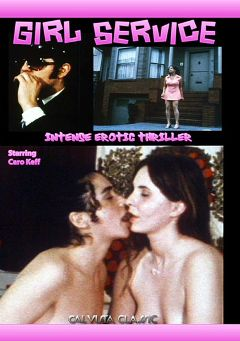 "Adult entertainment movie ""Girl Service"" starring Caro Keff & Rod Tuiet. Produced by Cal Vista Classic."