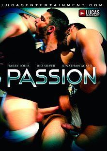 Passion, starring Rio Silver, Harry Louis, Jonathan Agassi, Joseph Mercier, Junior Stellano, Rafael Carreras, Rafael Alencar, Dean Monroe, Chas Omar, Marco Rochelle, Rick Gonzales, Michael Lucas and Diego Alvarez, produced by Lucas Entertainment.