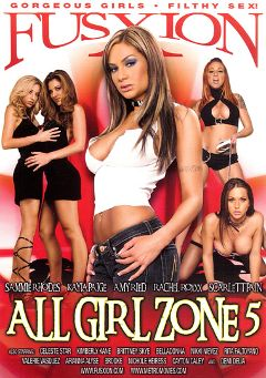 "Adult entertainment movie ""All Girl Zone 5"" starring Scarlett Pain, Rachel Roxx & Amy Ried. Produced by Fusxion."