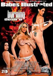 """Featured Studio - Cal Vista Pictures presents the adult entertainment movie """"Babes Illustrated: Burning Desire""""."""