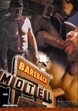 Bareback Motel: San Francisco, starring Allen Common, James Douglas, Rod Dallas, Luke Cross, Orion Cross, Anthony DeAngelo and Cameron Cruise (m), produced by ZyloCo.