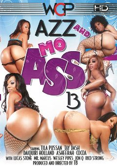 "Adult entertainment movie ""Azz And Mo Ass 13"" starring Daiquiri Holland, Tila Pussan & Asheerah. Produced by West Coast Productions."
