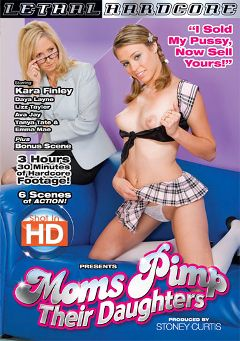 "Adult entertainment movie ""Moms Pimp Their Daughters"" starring Kara Finley, Tanya Tate & Daya Layne. Produced by Lethal Hardcore."