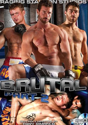 Brutal 2, starring Hugo Milano, Tommy Defendi, Rusty Stevens, Trent Diesel, Gavin Sovet, Phenix Saint, Brandon Bangs, Brenn Wyson, Angelo Marconi and Ricky Sinz, produced by Raging Stallion Studios and Falcon Studios Group.